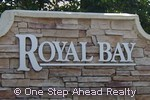 sign for Royal Bay
